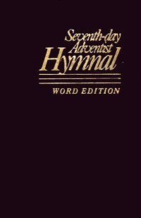 Seventh Day Adventist Hymnal, Word Edition