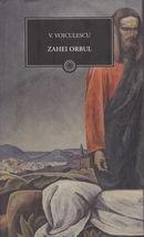 Zahei orbul par Vasile Voiculescu
