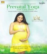 Prenatal Yoga with Lara Dutta: Because Healthy Mothers Give Birth to Healthy Babies by Lara Dutta by