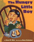 The Hungry Little Boy, Joan W. Blos and Dena Schutzer, 0671881280