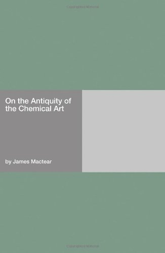Download On the Antiquity of the Chemical Art pdf epub