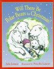 Will There Be Polar Bears for Christmas?, Julia Jarman, 0307175154