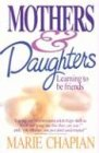 Mothers and Daughters, Marie Chapian, 1556610076