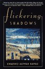 Front cover for the book Flickering Shadows by Kwadwo Agymah Kamau