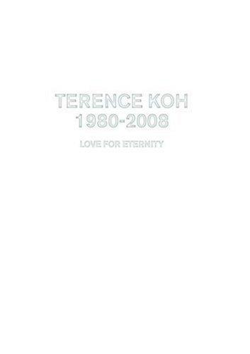 Terence Koh: 1980-2008: Love for Eternity