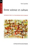 Entre science et culture : Introduction à la philosophie des sciences par Gauthier