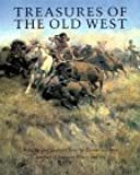 Treasures of the Old West: Paintings and Sculpture from the Thomas Gilrease Institute of American History and Art (Abradale Books)