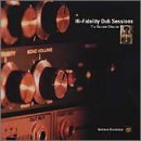 Hi-Fidelity Dub Sessions - The Second Chapter
