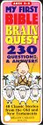 My First Bible Brain Quest: 230 Questions & Answers (The Brain Quest Series)