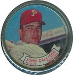 1964 Topps Metal Coins (Baseball) Card# 50 John Callison of the Philadelphia Phillies ExMt Condition