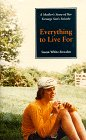 Everything to Live For : A Mother's Story of Her Teenage Son's Suicide, White-Bowden, Susan, 0963376225