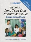 Being a Long-Term Care Nursing Assistant, Updated