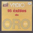 Yndio - 16 Exitos De Oro, Vol. 1 - Zortam Music