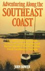 Adventuring Along the Southeast Coast: The Sierra Club Guide to the Low Country, Beaches, and Barrier Islands of North Carolina, South Carolina, and (Sierra Club Adventure Travel Guides)