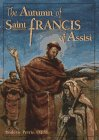 The Autumn of Saint Francis of Assisi, Roderic Petrie, 0867163054