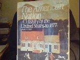 The American Nation, John A. Garraty, 0060422610