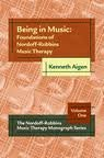 Being in Music Vol.1 : Foundations of Nordoff-Robbins Music Therapy, Aigen, Kenneth, 0918812917