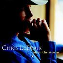 After the Storm by Chris Ledoux (2002-04-09)