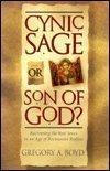 - Cynic Sage or Son of God? by Gregory A. Boyd (1996-06-03)