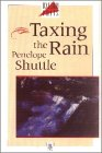 Taxing the Rain, Penelope Shuttle, 0192829939