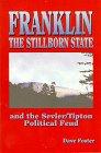 Franklin the Stillborn State, Dave Foster, 0964461307
