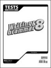 Writing and Grammar 8 Tests 3rd Edition
