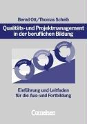 Qualitäts- und Projektmanagement in der beruflichen Bildung: Einführung und Leitfaden für die Aus- und Fortbildung