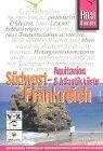 Südwest-Frankreich/Aquitanien & Atlantikküste: Reisehandbuch