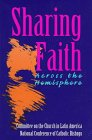 Sharing Faith Across the Hemisphere, Mary M. McGlone, 1570751323