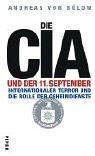 Die CIA und der 11. September: Internationaler Terror und die Rolle der Geheimdienste Taschenbuch – Februar 2004 Andreas von Bülow Piper 3492045456 MAK_GD_9783492045452