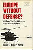 img - for Europe Without Defense? (Pergamon policy studies) book / textbook / text book