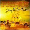 Sailing the Seas of Cheese by Primus (1991-01-01)
