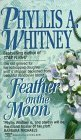 Feather on the Moon by Phyllis A. Whitney (1989-06-30)
