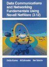 Data Communications and Networking Fundamentals Using Novell Netware (3.12) 1st Edition by Ramos, Emilio; Schroeder, Al; Beheler, Ann published by Prentice Hall