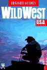 Insight Guide to Wild West, Insight Guides Staff, 0395733863