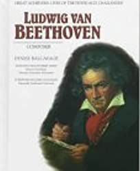 Ludwig Van Beethoven (Grt Ach)(Oop) (Great Achievers: Lives of the Physically Challenged)
