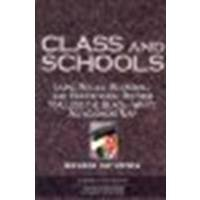Class And Schools: Using Social, Economic, And Educational Reform To Close The Black-White Achievement Gap by Richard Rothstein [Economic Policy Institute and Teachers College, 2004] [Paperback] (Paperback)