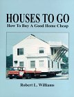 Houses to Go, Robert L. Williams, 1559501669
