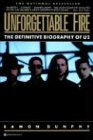 img - for Unforgettable Fire: Past, Present, and Future - the Definitive Biography of U2 book / textbook / text book