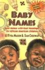 Search : Baby Names: Real Names With Real Meanings for African Children