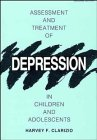 Assessment and Treatment of Depression in Children and Adolescents, Clarizio, Harvey F., 0471161934