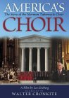 America's Choir - The Story of the Mormon Tabernacle Choir