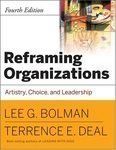 Download Reframing Organizations: Artistry, Choice and Leadership (JOSSEY-BASS BUSINESS & MANAGEMENT SERIES) [Paperback] PDF