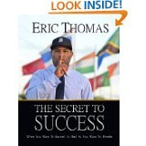 The Secret to Success: When You Want to Succeed as Bad as You Want to Breathe