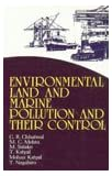 Environmental Land and Marine Pollution and Their Control