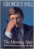The Morning After by George F. Will