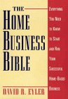 The Home Business Bible, David R. Eyler, 0471595772