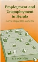 Employment and Unemployment in Kerala: Some Neglected Aspects