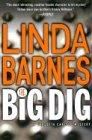 The Big Dig: A Carlotta Carlyle Mystery