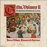 Gifts, Vol. 2: Traditional Christmas Carols